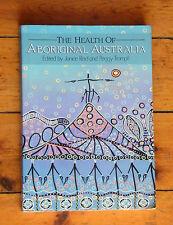 HEALTH OF ABORIGINAL AUSTRALIA Reid Indigenous Torres Strait History U136