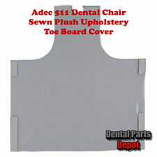 Adec 511 Dental Chair Sewn Plush Upholstery Toe Board Cover (DCI #2956)