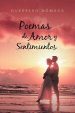 Poemas de Amor y Sentimientos by Guerrero Nómada (2012, Paperback)
