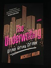 SIGNED & NEW The Underwriting by Miller, Michelle Hardcover