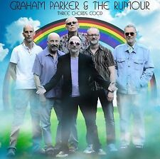 GRAHAM PARKER AND THE RUMOUR THREE CHORDS GOOD CD NEW