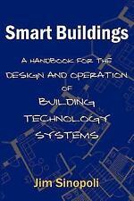 Smart Buildings by Jim Sinopoli (2006, Paperback)