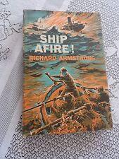 Antiquarian Collectible Ship Afire Richard Armstrong Book 1st Edition 1959 USA