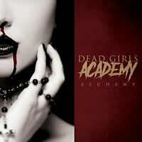 DEAD GIRLS ACADEMY Alchemy (2018) 11-track CD album NEW/SEALED