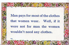 Fashion Postcard - Man Pays for Womens Clothes - But if No Men No Clothes  A1732