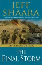 World War II: The Final Storm : A Novel of the War in the Pacific 4 by Jeff Sha…