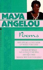 Maya Angelou: Poems by Maya Angelou