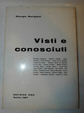 Letteratura Narrativa Europa - Giorgio Nurigiani: Visti e conosciuti 1967 1a ed.