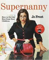 SUPERNANNY by Jo Frost FREE SHIPPING paperback book parenting super nanny