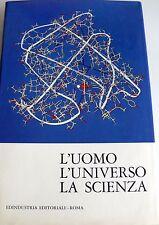 L'UOMO L'UNIVERSO LA SCIENZA: SINTESI DELLA SCIENZA CONTEMPORANEA EDINDUSTRIA 63