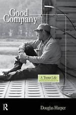 Good Company: A Tramp Life, Harper, Douglas, Good, Hardcover