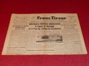 "[PRESSE WW2 39-45] ""FRANC TIREUR"" # 156 / 2 JANVIER 1945 EO Mort Romain Rolland"