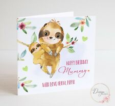 SLOTH Birthday Card for Mummy - Personalised Son Daughter