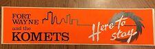 """Rare Vintage Fort Wayne Komets Hockey Large 14"""" Bumper Sticker Old Ihl Org. Back"""