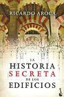 La historia secretoa de los edificios. ENVÍO URGENTE (ESPAÑA)