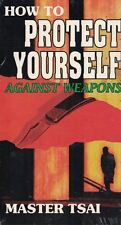 How to Protect Yourself Against Weapons VHS by Master Tsai New Sealed