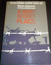 Boscombe Down 1939 - 45.  A most secret place by Johnson & Heffernan.