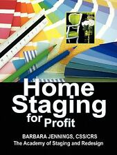 Home Staging for Profit: How to Start and Grow a Six Figure Home Staging Bus EB3
