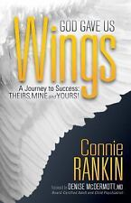 GOD GAVE US WINGS - RANKIN, CONNIE/ MCDERMOTT, DENISE MD (FRW) - NEW HARDCOVER B