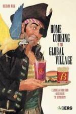 Home Cooking in the Global Village : Caribbean Food Richard Wilk Paperback Book