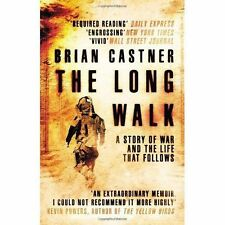 Castner, Brian, The Long Walk: A Story of War and the Life That Follows, Very Go