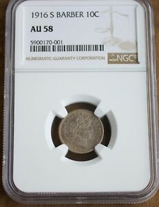 1916 S Barber Dime US Silver Rare Coin NGC AU 58 Ten Cents Toned