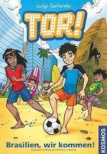 Tor! 02 Brasilien, wir kommen! von Garlando, Luigi | Buch | Zustand gut