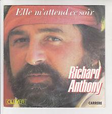 """Richard ANTHONY Vinyle 45T SP 7"""" ELLE M'ATTEND CE SOIR - SAN DIEGO CARRERE 13578"""