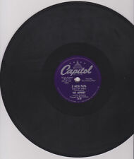 RAY ANTHONY - O MEIN PAPA - SECRET LOVE - 1953 - 78 RPM - 2678 - GOOD+ CONDITION
