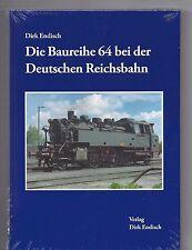 Die Baureihe 64 bei der DR Verlag Dirk Endisch      >>> Neuerscheinung  2017 <<<