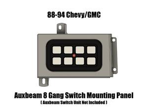 88-94 Chevy / GMC C/K 1500/2500/ 3500 Auxbeam 8 Gang Switch Unit Mounting Panel