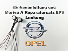Opel Meriva A Servolenkung EPS Reparatursatz Lenksäule Reparatur Lenkkraft