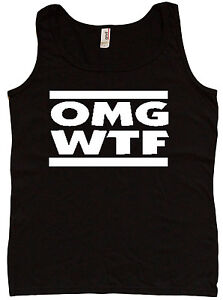 Ladies tank top OMG WTF funny text texting saying womens tee top tshirt