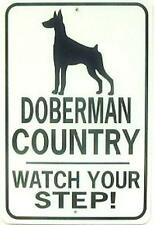Doberman Country Watch Your Step! 12X18 Aluminum Dog Sign Won't rust or fade