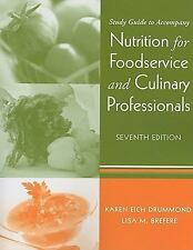 Study Guide to accompany Nutrition for Foodservice and Culinary Professionals, S