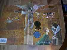 The Weight Of A Mass - Tale Of Faith by Joseph Nobisso 1st DJ ILLUS 2002 SIGNED