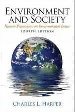 Environment and Society (4th Edition) - Paperback By Harper, Charles L. - GOOD