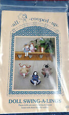"""ALL COOPED UP"" # 201 Pattern KIT- DOLL SWING-A-LINGS, 5"" Dolls- see pics"