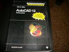 Guida Pratica AUTOCAD 12 - 1992 - Alan R. Miller
