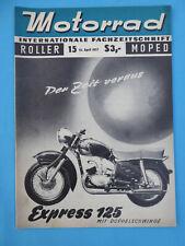 Internat Fachzeitschrift MOTORRAD ROLLER MOPED Heft 15 - 1957 RADEX 125 Puch 500