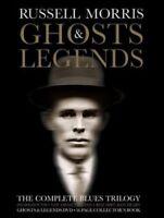 RUSSELL MORRIS Ghosts & Legends 3CD/DVD BOOKSET NEW Sharkmouth Van Diemen's Land