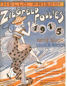 1915 Hello Frisco! from the Ziegfeld Follies by Gene Buck and Louis A. Hirsch