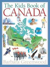 The Kids Book of Canada: By Greenwood, Barbara