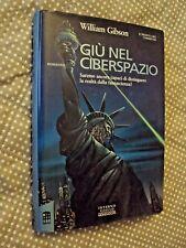 William Gibson - Giù nel ciberspazio - Interno Giallo Mondadori I Ed. 1994