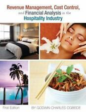 Revenue Management, Cost Control, and Financial Analysis in the Hospitality I...