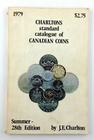 1979 Charltons Standard Catalog of Canadian Coins 1858 to Date Coin Book T538