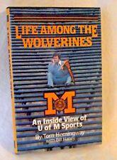 UM Life Among Wolverines Michigan Sports University Tom Hemingway Inside View HB