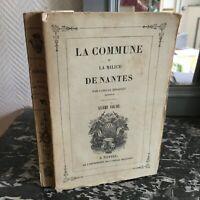 La Común Y La Milicia Nantes T. 6 Camille Mellinet 1841