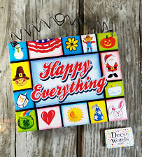 """Happy Everything Happy Sign Indoor Decor All Holidays USA  5""""x6""""  DecoWords"""