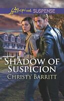Shadow of Suspicion (Love Inspired Suspense) by Barritt, Christy Book The Fast